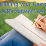 Journaling Your Camping and RVing Adventures