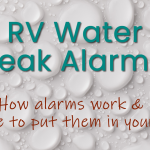 Water Leak Alarms for RVs and Travel Trailers